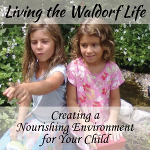 Living_the_Waldorf_Life01