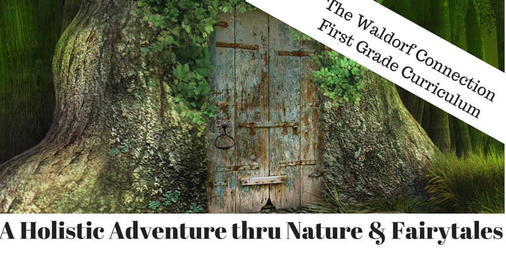 A Holistic Adventure thru Nature & Fairytales copy